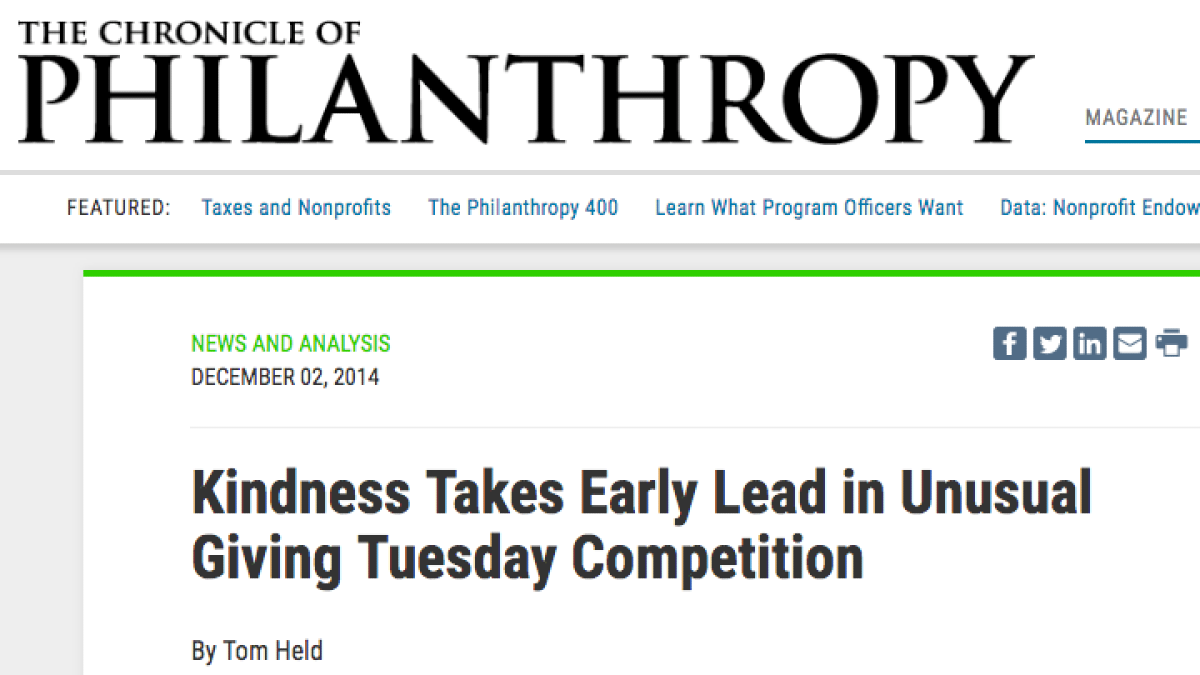 Copy of The Chronicle of Philanthropy's article with the headline Kindness takes early lead in unusual giving Tuesday competition